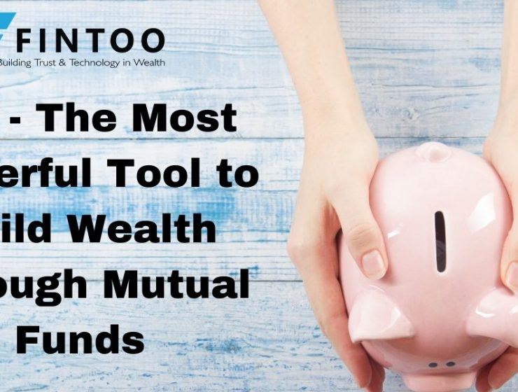 SIP-Tool to Build Wealth Through Mutual Funds