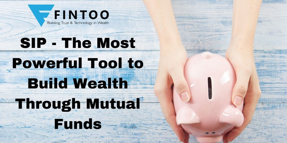 SIP – The Most Powerful Tool to Build Wealth Through Mutual Funds