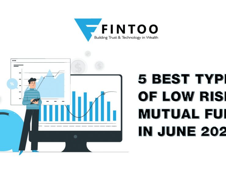 5 BEST TYPES OF LOW RISK MUTUAL FUNDS IN JUNE 2021