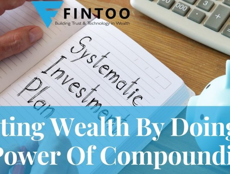 Creating Wealth By Doing SIP – Power Of Compounding