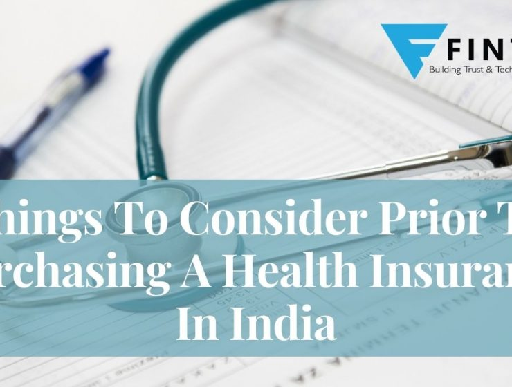 Things To Consider Prior To Purchasing A Health Insurance In India
