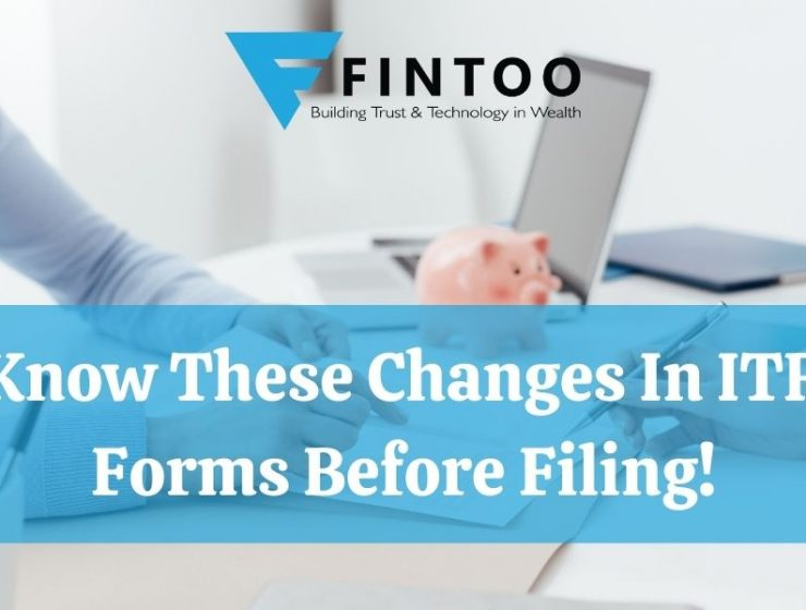 Know These Changes In ITR Forms Before Filing!