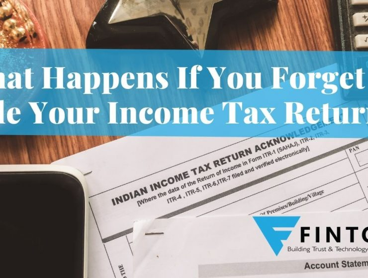 What Happens If You Forget To File Your Income Tax Return?