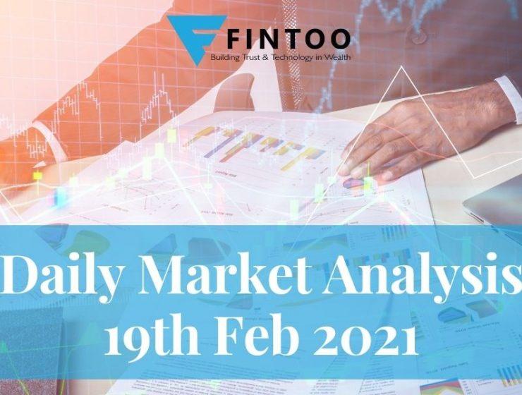 Daily Market Analysis – 19th Feb 2021