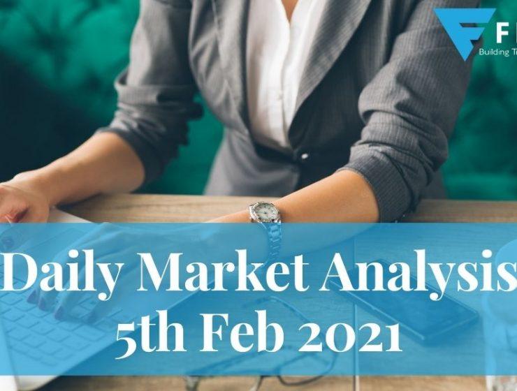 Daily Market Analysis – 5th Feb 2021