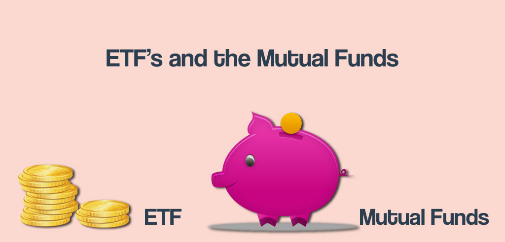 ETFs and Mutual FUnds