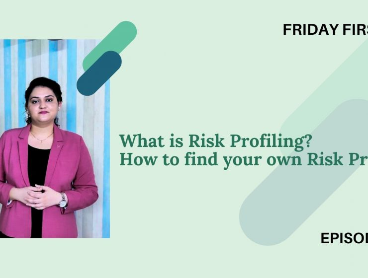 What is Risk Profiling?  – Friday First Cut Episode 18