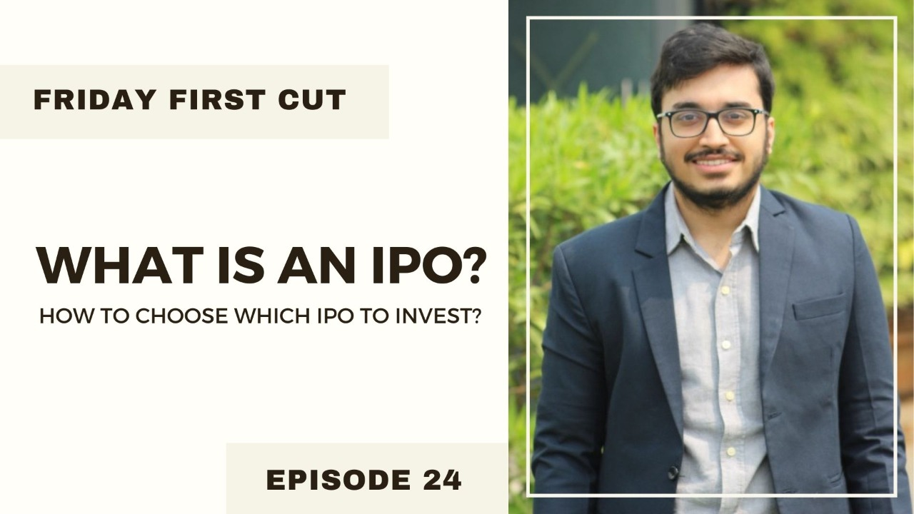 What is an IPO? | How to choose in which IPO to Invest?