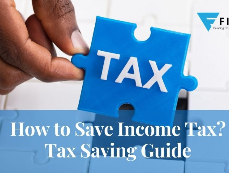 How to Save Income Tax? Tax Saving Guide.