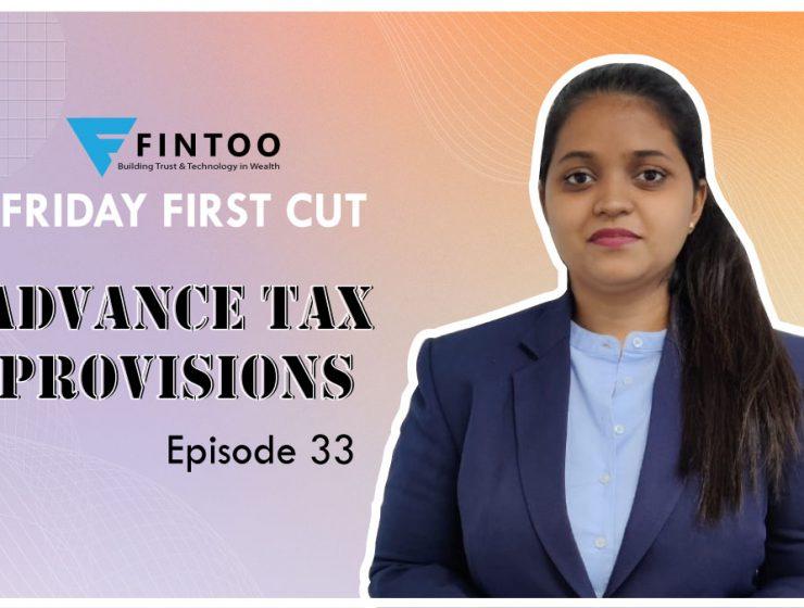 Advance Tax Provisions  – FFC episode 33