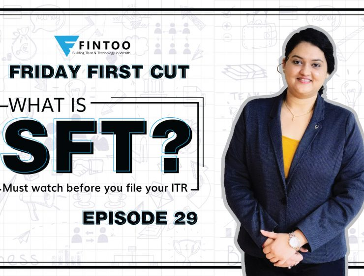 What is SFT? Must watch before you file your ITR