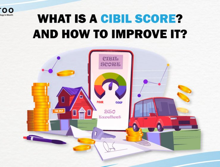What Is a Cibil Score and How to Improve it?