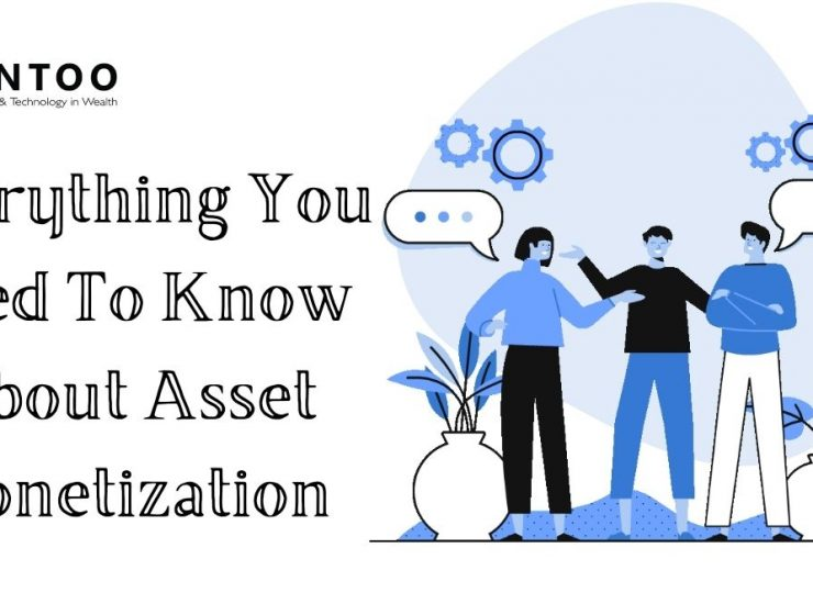 Everything You Need To Know About Asset Monetization