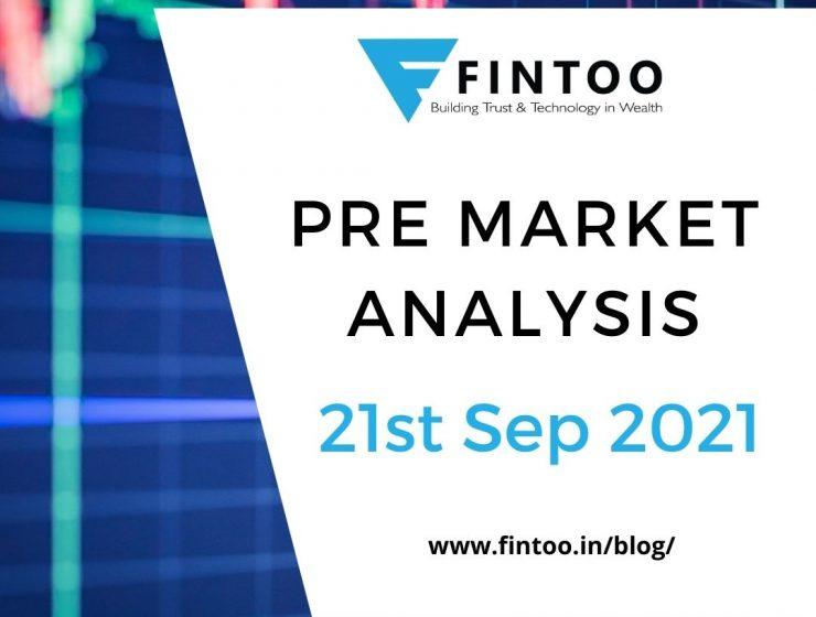 Pre Market Analysis – 21st Sep 2021