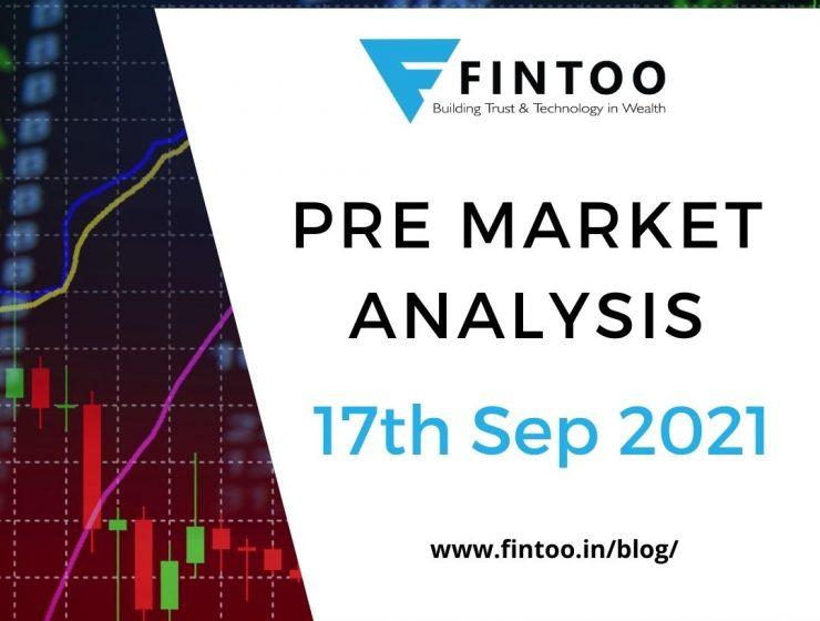 Pre Market Analysis – 17th Sep 2021