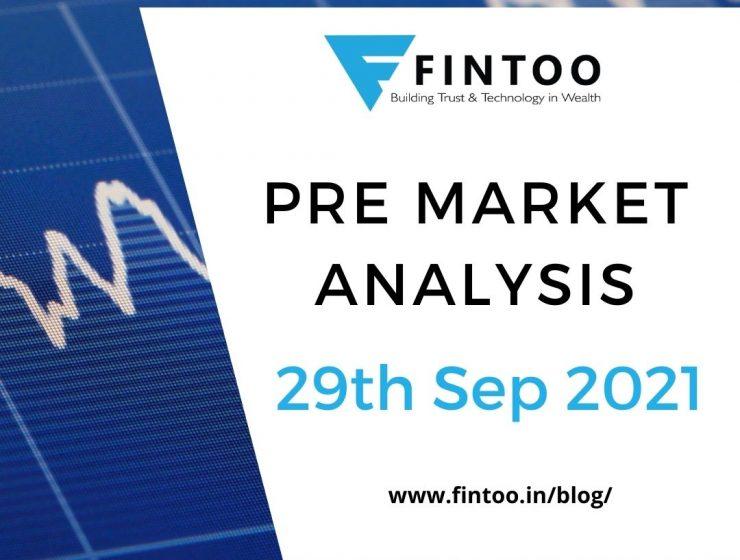 Pre Market Analysis – 29th Sept 2021