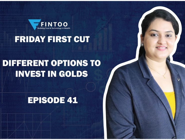 Different options to invest in Gold – FFC episode 41