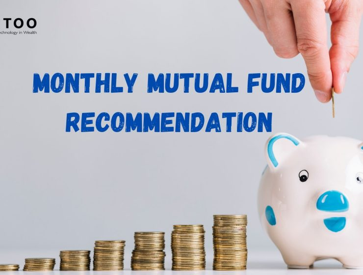 Monthly Mutual Fund Recommendation