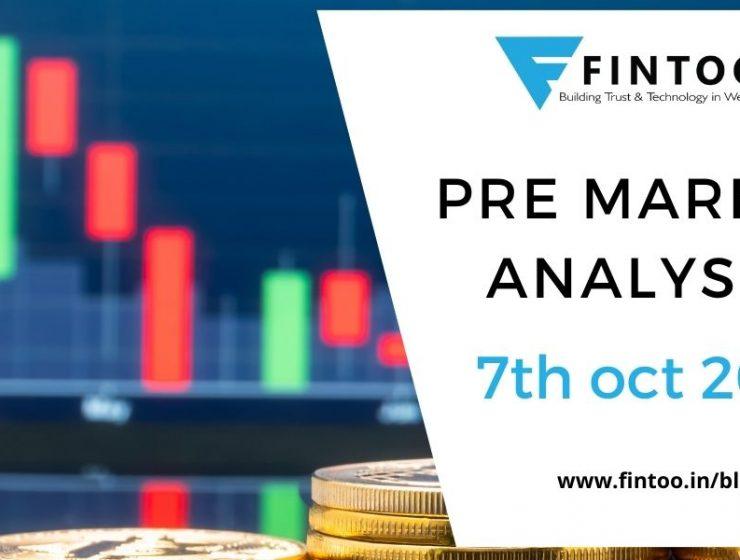 Pre Market Analysis – 7th Oct 2021