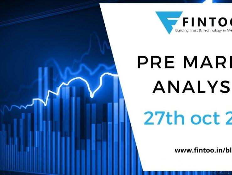 Pre Market Analysis – 27th Oct 2021